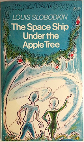 9780020450009: The Space Ship Under the Apple Tree