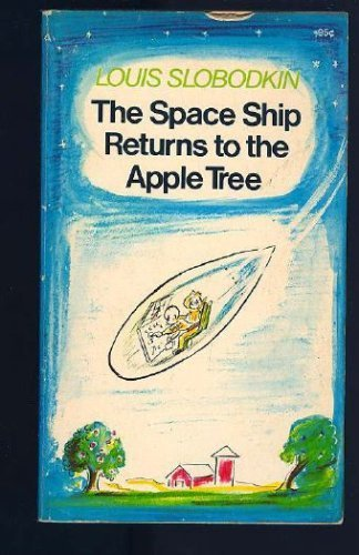 9780020450108: The Space Ship Returns to the Apple Tree