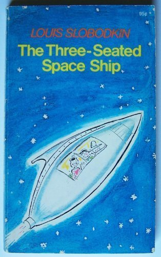 9780020450207: The Three-Seated Space Ship