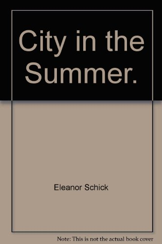 9780020451105: City in the Summer