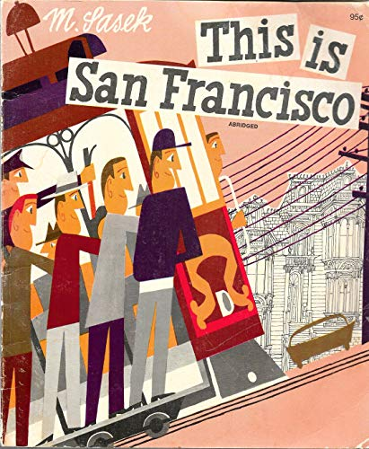 9780020451709: This Is San Francisco