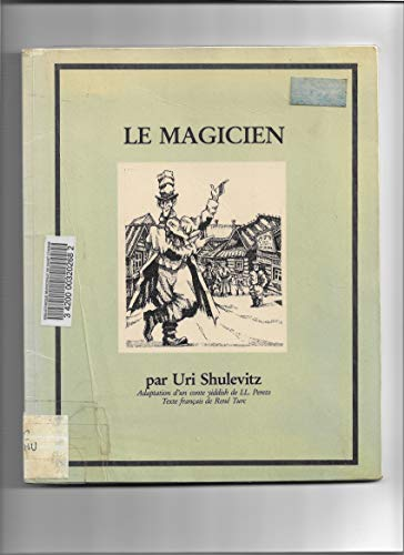 9780020453208: The Magician: An Adaptation from the Yiddish of I. L. Peretz