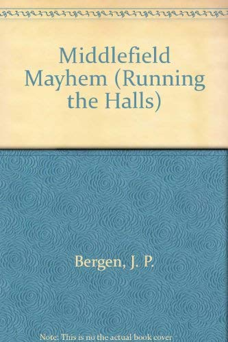 9780020454731: MIDDLEFIELD MAYHEM (RUNNING THE HALLS #3)