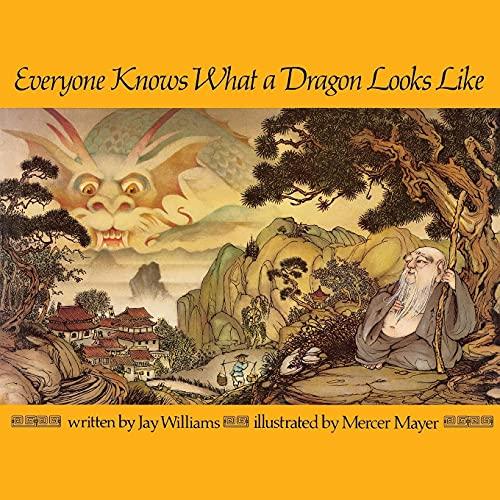 9780020456001: Everyone Knows What a Dragon Looks Like (Aladdin Books)