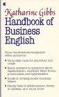9780020474401: Katharine Gibbs Handbook of Business English