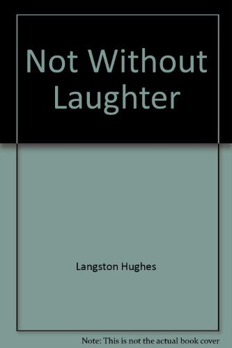 9780020480204: Not Without Laughter