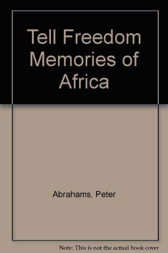 9780020480303: Tell Freedom: Memories of Africa