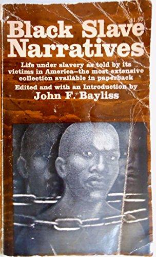 Black Slave Narratives: Bayliss, John F.