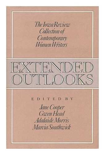 9780020496908: Extended outlooks: The Iowa review collection of contemporary women writers
