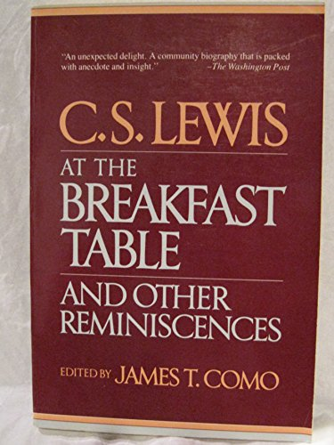 9780020497004: C.s. Lewis At the Breakfast Table and Other Reminiscences