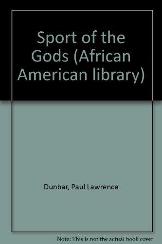 Sport of the Gods: Paul Laurence Dunbar