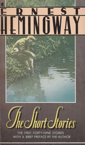 9780020518600: Short Stories of Ernest Hemingway (A Scribner classic)