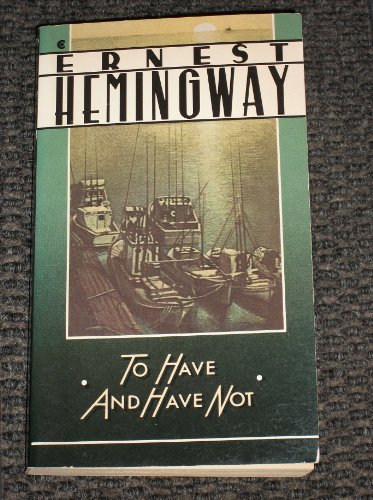 9780020518808: To Have and Have Not: A Scribner Classic