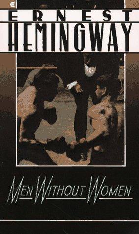 Men Without Women (A Scribner classic): Hemingway, Ernest