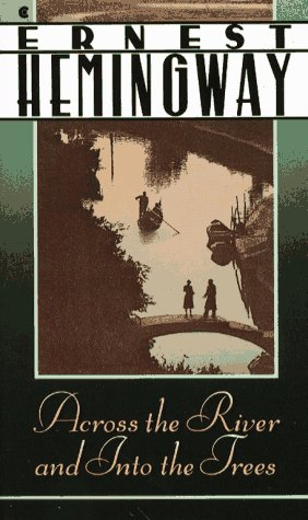 9780020519201: Across the River and into the Trees (Scribner Classic)