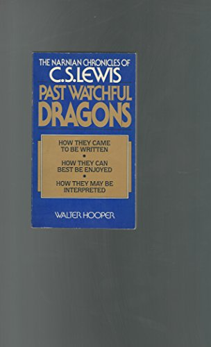 9780020519706: Past Watchful Dragons: The Narnian Chronicles of C. S. Lewis