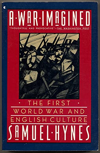 9780020522102: War Imagined: The First World War and English Culture