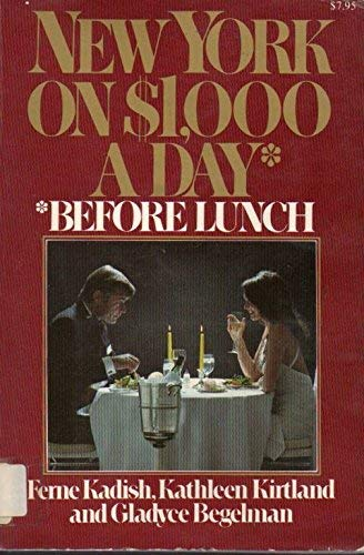 9780020523505: New York on $1,000 a Day: *Before Lunch