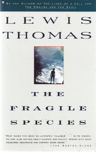 9780020545552: The Fragile Species