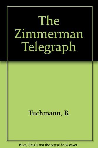 9780020548201: The ZIMMERMANN TELEGRAM