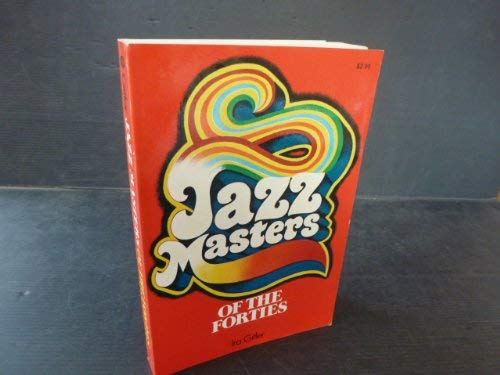 9780020606109: Jazz Masters of the Forties
