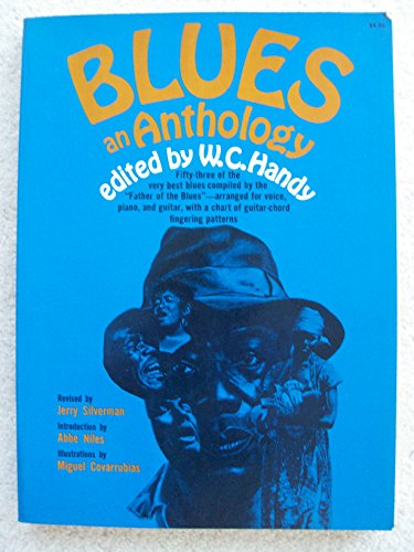 9780020607106: Blues: An Anthology. Complete Words and Music of 53 Great Songs