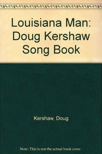9780020610502: Louisiana Man: Doug Kershaw Song Book