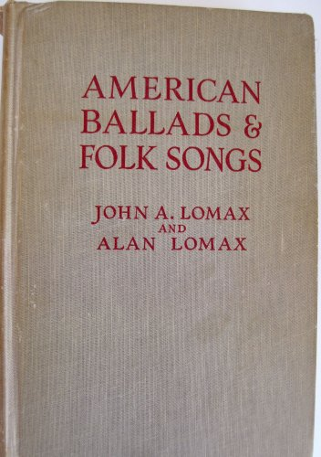 9780020612407: American Ballads and Folk Songs