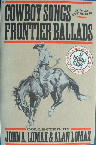 9780020612605: Cowboy Songs and Other Frontier Ballads