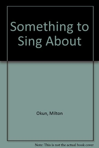 9780020613503: Something to Sing About