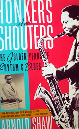9780020617402: Honkers and Shouters: The Golden Years of Rhythm and Blues