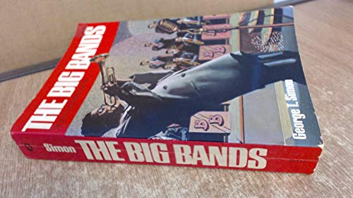 9780020617709: The Big Bands