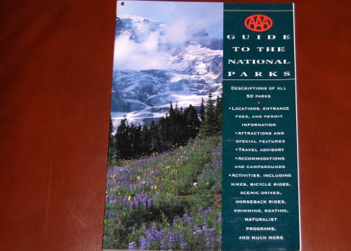 AAA Guide to National Parks: American Automobile Association