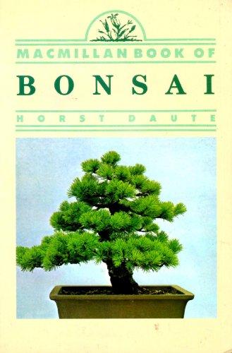 9780020626602: The MacMillan Book of Bonsai