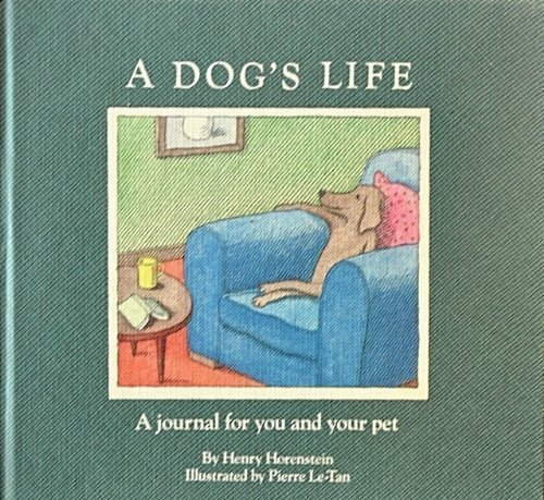 9780020632405: A Dog's Life: A Journal for You and Your Pet
