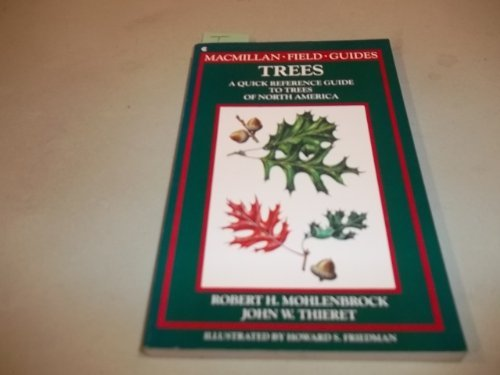 9780020634300: Trees: A quick reference guide to trees of North America (Macmillan field guides)