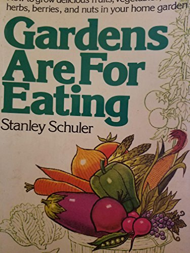 9780020637004: Gardens Are for Eating.