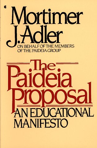 9780020641001: The Paideia Proposal: An Educational Manifesto