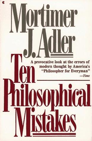 9780020641209: Ten Philosophical Mistakes