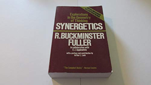 9780020653202: Synergetics: Explorations in the Geometry of Thinking
