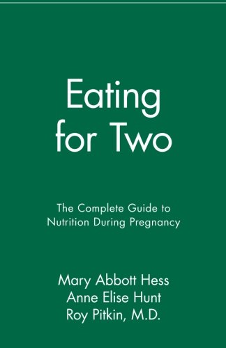 9780020654414: Eating for Two: The Complete Guide to Nutrition During Pregnancy
