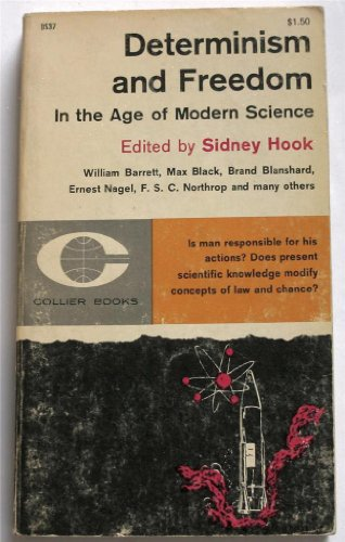 9780020655909: Determinism and Freedom in the Age of Modern Science