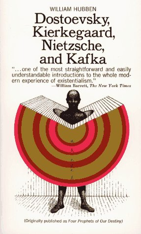9780020657507: Dostoevsky, Kierkegaard, Nietzsche and Kafka