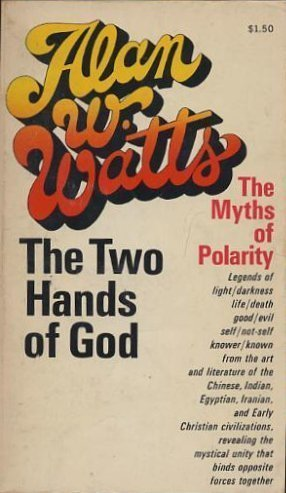 9780020681106: The Two Hands of God: The Myths of Polarity