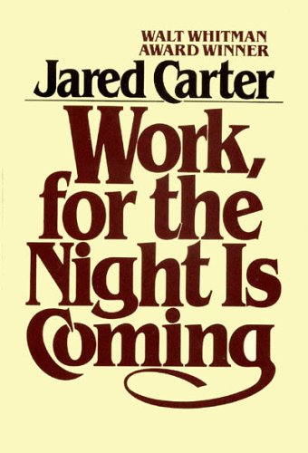 9780020692904: Work, for the Night Is Coming