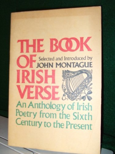 9780020701903: The book of Irish verse: An anthology of Irish poetry from the sixth century to the present