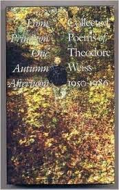 9780020710202: From Princeton one Autumn afternoon: Collected poems of Theodore Weiss