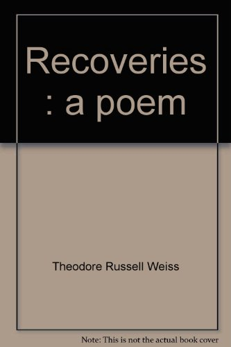 Recoveries: A Poem
