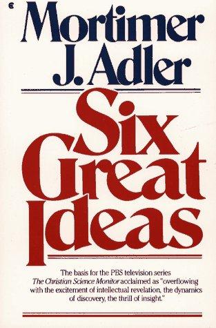 9780020720201: Six Great Ideas