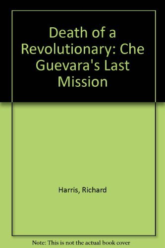 9780020735205: Death of a Revolutionary: Che Guevara's Last Mission